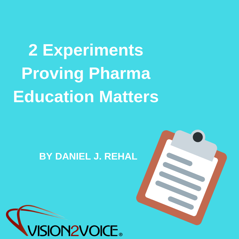 2 Experiments Proving Pharma Education Matters
