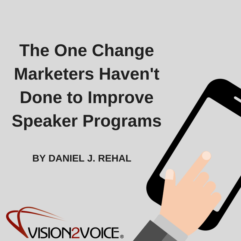 The One Change Marketers Haven't Done to Improve Speaker Programs