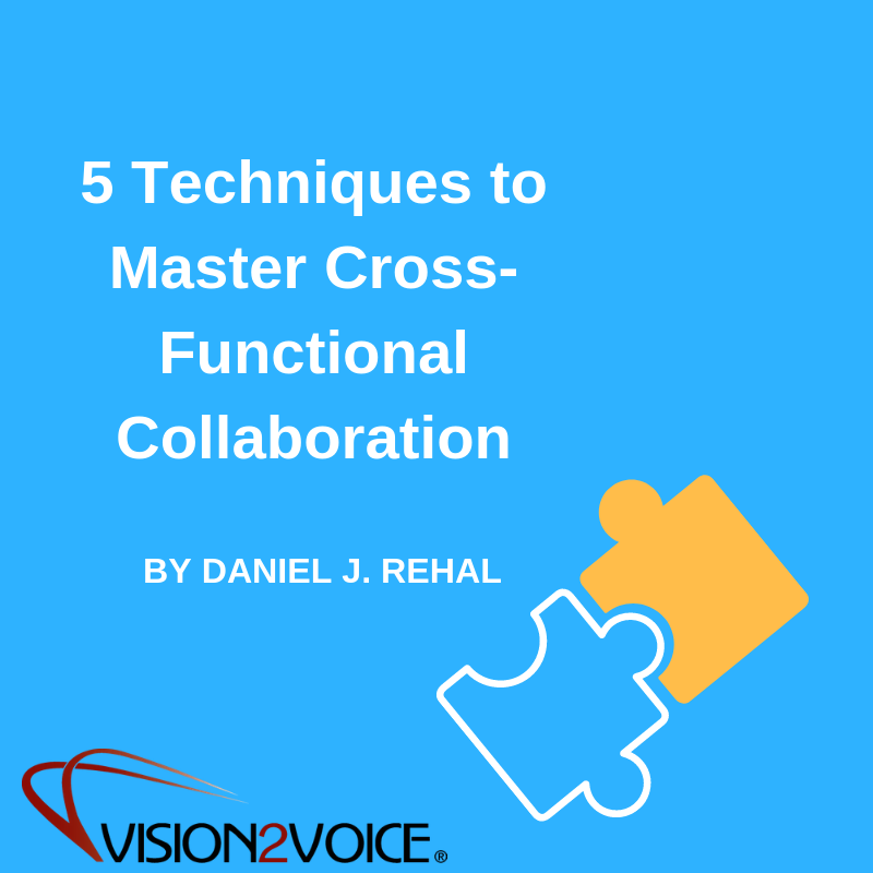 5 Key Techniques to Successful Cross-Functional Collaboration